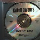 CD KILLER DWARFS Driftin Back single PROMO
