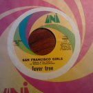 45 FEVER TREE San Francisco Girls b/w Come With Me uni vintage vinyl record