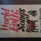 WORLD FOLK SONGS Marais & Miranda guitar dulcimer 64 songs vintage paperback book 1964 1st Ed