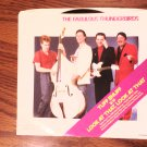 45 THE FABULOUS THUNDERBIRDS tuff enuff b/w look at that vaughan vinyl record W/PICTURE SLEEVE