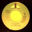 45 DAVID LEE GARZA ojo de vidrio b/w el que mas te ha querido tejano latin vintage vinyl record