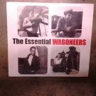 CD THE WAGONEERS Essential country SEALED