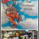 THE MORIBUND MOUSE BOOK childrens eric kesselman erica missey monkeysoop AUTOGRAPHED