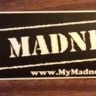 MY MADNESS STICKER logo texas rock band PROMO SALE