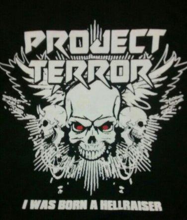 PROJECT TERROR SHIRT I was born a hellraiser heavy metal rock band texas black NEW XL