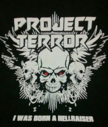 PROJECT TERROR SHIRT I was born a hellraiser heavy metal rock band texas black NEW XXL 2XL