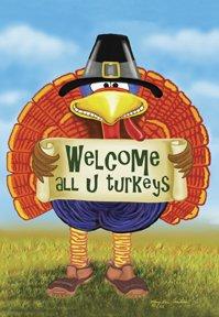 Welcome All U Turkeys Thanksgiving Large Flag
