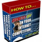 How to Secretly Spy on your Internet Competition