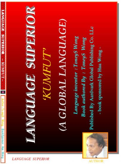 LANGUAGE SUPERIOR �KUMFUT� (A Global Language)