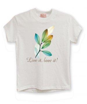 Live it, Love it!