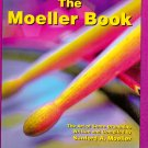 The Moeller Book the art of snare drumming Sanford A Moeller