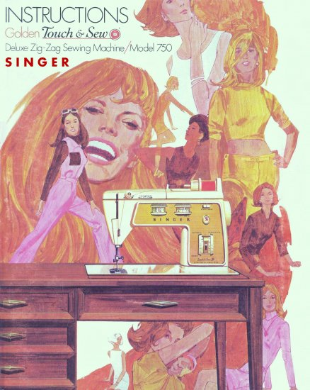Singer Model 750 Touch And Sew Zig Zag Sewing MANUAL in pdf format
