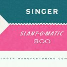Singer Model 500 500A Slant-O-Matic MANUAL in pdf format