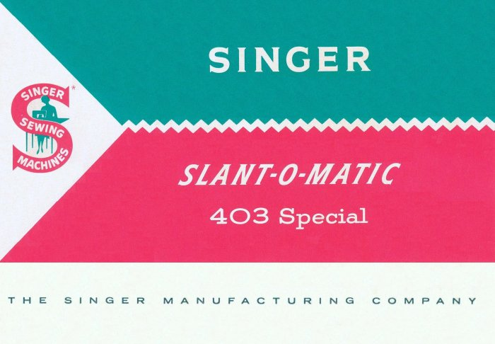 Singer Model 403 Slant-O-Matic MANUAL in pdf format