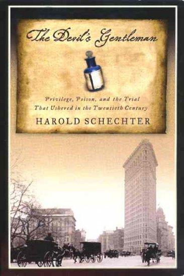 The Devil's Gentleman by Harold Schechter