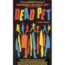 Dead Pet (VHS) 2001