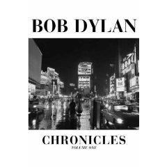 Chronicles by Bob Dylan Vol 1 (Book) 2004