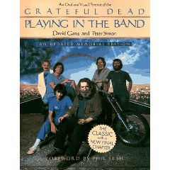 Playing In the Band by David Gans and Peter Simon (Book) 1985