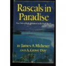 Rascals In Paradise by James Michener and A, Grove day (Book)1957