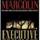Executive Privilege by Phillip Margolin (Book) 2009