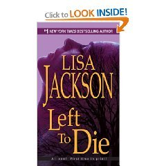 Left To Die by Lisa Jackson (Book) 2008