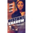 Distant Shadow (VHS) 2001