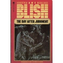 The Day After Judgement by James Blish (Book) 1971