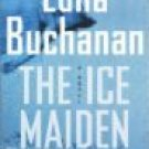 The Ice Maiden by Edna Buchanan (Book) 2004