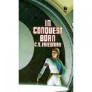 In Conquest Born by C.S. Friedman (Book) 1986