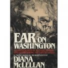 Ear On Washington by Diana McLellan (Book) 1982