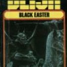 Black Easter by James Blish (Book) 1968