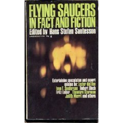 Flying Saucers In Fact and Fiction edited by Hans Stefan San tesson (Book) 1968