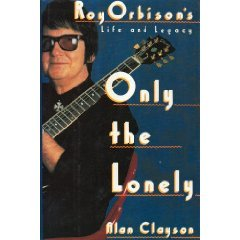 Only the Lonely by Alan Clayson (Book) 1989