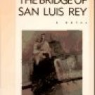 The Bridge Of San Luis Rey by Thornton Wilder (Book) 1927