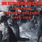 Berlin Metropolis Jews and the New Culture 1890 - 1918 by Emily Biliski (Book) 1999
