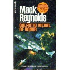 Galactic Medal Of Honor by Mack Reynolds (Book) 1976