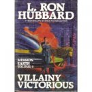 Villainy Victorious by L.Ron Hubbard (Book) 1987