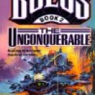 The Unconquerable created by Keith Laumer (Book) 1994