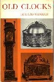 Old Clocks by Edward Wenham (Book) 1964