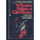 The Twelve Frights of Christmas ed by Isaac Asimov (Book) 1986