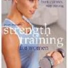 Strength Training For Women by Joan Pagano (Book) 2004