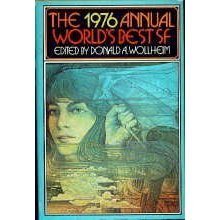 The 1976 Annual World's Best SF ed by Donald Wollheim (Book) 1976