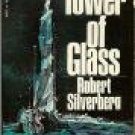 Tower Of Glass by Robert Silberberg (Book) 1970