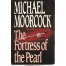 The Fortress Of the Pearl by Michael Moorcock (Book) 1980