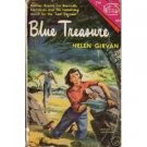 Blue Treasure by Helen Girvan (Book) 1950