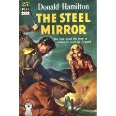 The Steel Mirror by Donald Hamilton (Book) 1952