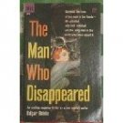 The Man Who Disappeared by Edger Bohle (Book) 1958