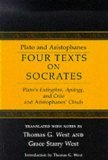 Four Texts On Socrates by Plato and Aristophanes (Book) 1984