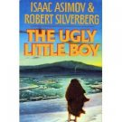 Ugly Little Boy by Isaac Asimov and Robert Silverberg