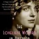 The Loveliest Woman In America by Bibi Gaston (Book) 2008 Signed